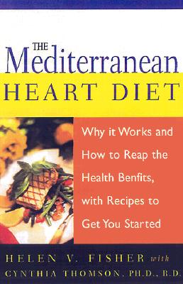 The Mediterranean Heart Diet By Fisher, Helen V./ Thomson, Cynthia/ Lewinn, Kaja