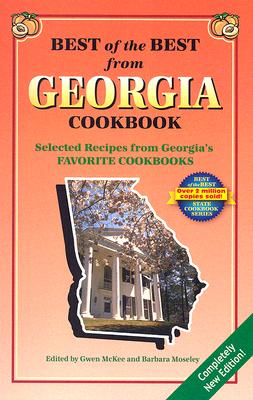 Best of the Best from Georgia Cookbook By McKee, Gwen (EDT)/ Moseley, Barbara (EDT)/ England, Tupper (ILT)